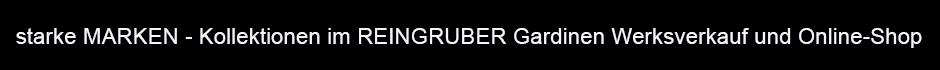 Kollektionen Neuheiten&Trends bei REINGRUBER Gardinen